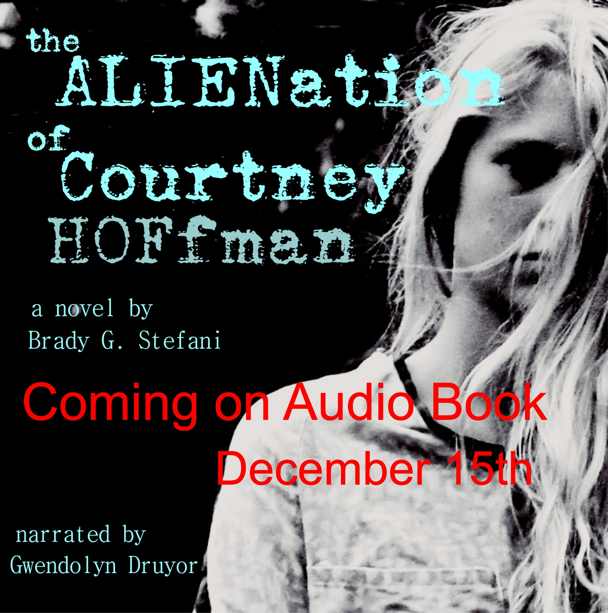 The Alienation of Courtney Hoffman audio book